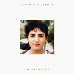 40 melodies / Ibrahim Maalouf, comp., trp   Maalouf, Ibrahim. Compositeur. Trompette