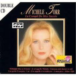 La compil de mes succès / Michele Torr, chant   Torr, Michèle. Chanteur