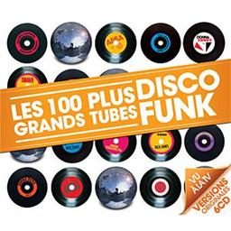 Les 100 plus grands tubes disco funk / Abba, Gloria Gaynor, Grace Jones... [et al.], musicien  