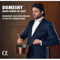 Dumesny, haute-contre de Lully / Jean-Baptiste Lully, Pascal Collasse, Marin Marais... [et al.], comp. | Mechelen, Reinoud van. Voix - autre. Chef d'orchestre