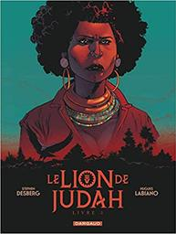 Le lion de Judah, 2 / scénario Stephen Desberg | Desberg, Stephen. Scénariste