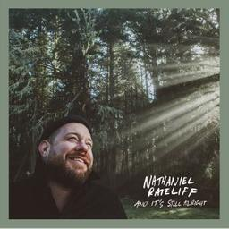 And it's still alright / Nathaniel Rateliff, aut., comp., chant, guit. | Rateliff, Nathaniel. Parolier. Compositeur. Chanteur. Guitare