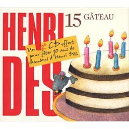 Gâteau, 15 / Henri Dès, aut., comp., chant, guit. | Dès, Henri. Parolier. Compositeur. Chanteur. Guitare