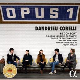 Opus 1 / Jean-François Dandrieu, Arcangelo Corelli, comp.   Dandrieu, Jean-François. Compositeur
