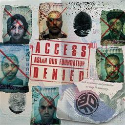 Access denied / Asian Dub Foundation, ens. voc. et instr. | Asian Dub Foundation. Musicien