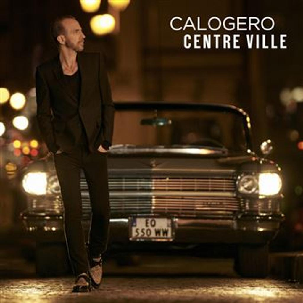Centre ville / Calogero, comp., chant, guit. |
