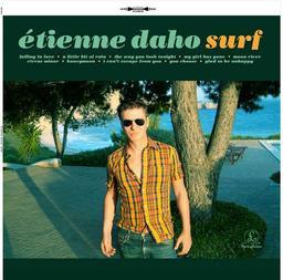 Surf / Etienne Daho, chant   Daho, Etienne. Chanteur