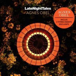 Late Night Tales / Agnes Obel, compilateur   Obel, Agnes. Compilateur