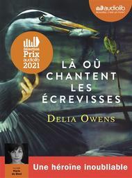 Là où chantent les écrevisses / Delia Owens | Owens, Delia