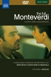 The full monteverdi / John La Bouchardiere, réal. | La Bouchardiere, John . Metteur en scène ou réalisateur