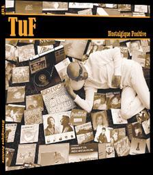 Nostalgique positive / Tuf, aut., comp., chant, basse, guit., claviers | Mercier, Christophe. Parolier. Compositeur. Chanteur. Guitare. Basse (instrument). Clavier - non spécifié