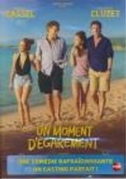 Un moment d'égarement / Jean-François Richet, réal., scénario   Richet, Jean-François. Metteur en scène ou réalisateur. Scénariste