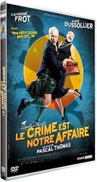 Le crime est notre affaire / Pascal Thomas, réal., scénario   Thomas, Pascal. Metteur en scène ou réalisateur. Scénariste