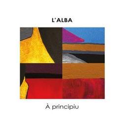A principiu / L'Alba, ens. voc. et instr. | Alba (L'). Musicien