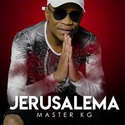 Jerusalema / Master KG, aut., comp., chant | Master KG. Parolier. Compositeur. Chanteur