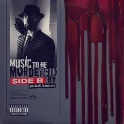 Music to be murdered by : Side B Deluxe Edition / Eminem, aut., comp., chant   Eminem. Chanteur