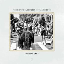 Waiting game / Terri Lyne Carrington, comp., chant, batt., perc. | Carrington, Terri Lyne. Compositeur. Batterie. Percussion - non spécifié