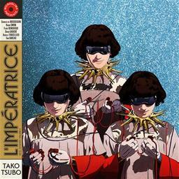 Tako tsubo / L'Impératrice, ens. voc. et instr. | L'Impératrice. Musicien