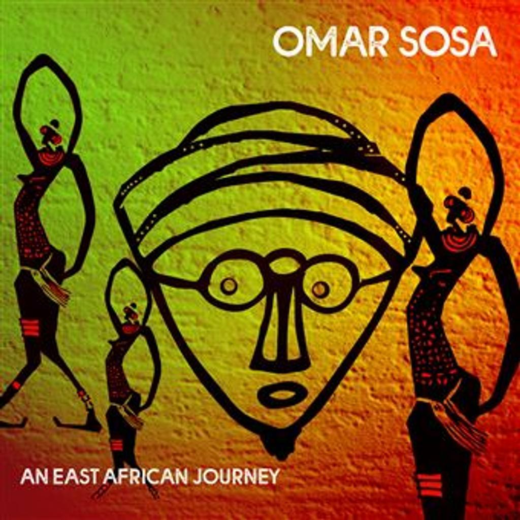 An east african journey / Omar Sosa, comp., p., perc., chant  