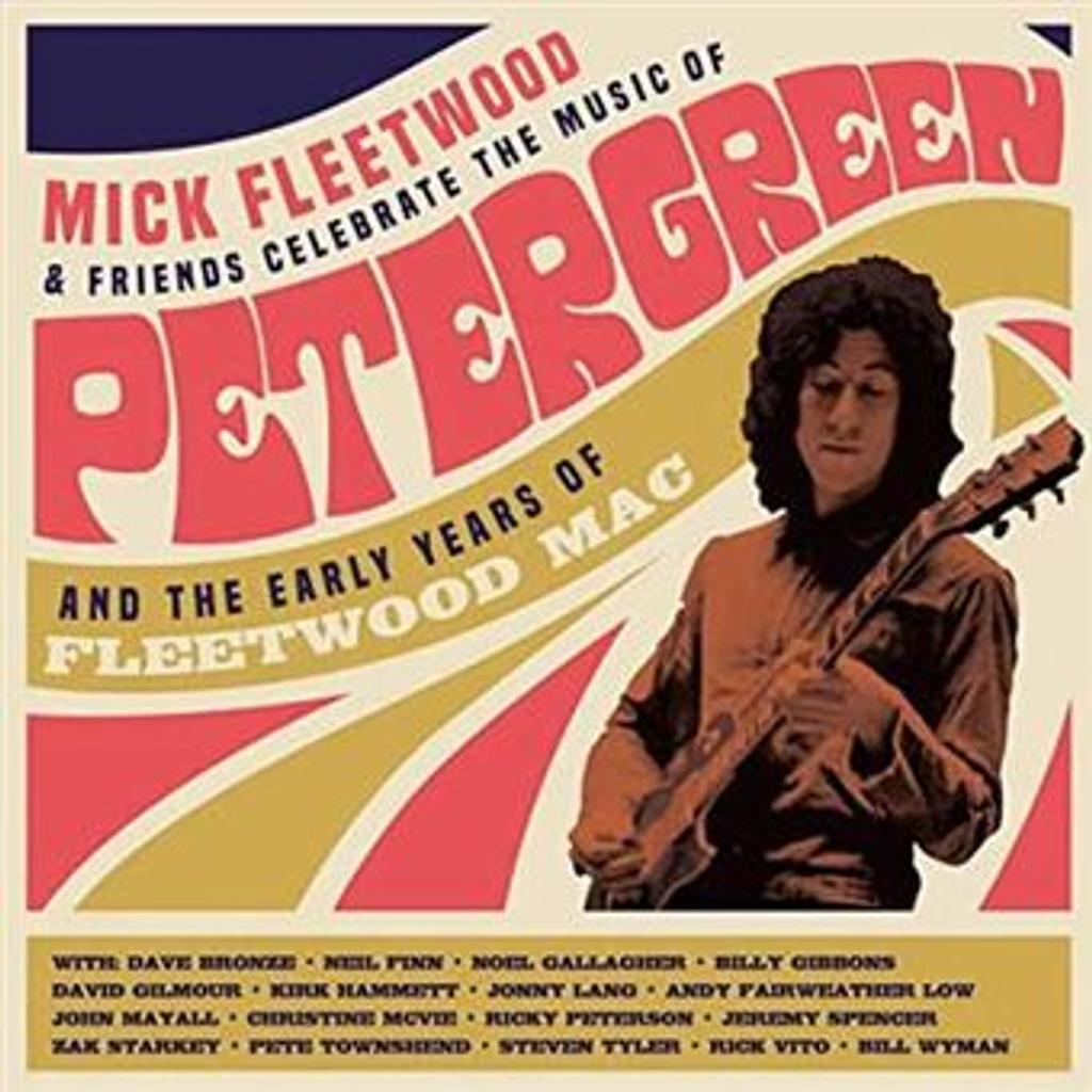 Mick Fleetwood & friends celebrate the music of Peter Green and the early years of Fleetwood Mac / Mick Fleetwood, batt.  