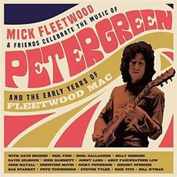 Mick Fleetwood & friends celebrate the music of Peter Green and the early years of Fleetwood Mac / Mick Fleetwood, batt. | Fleetwood, Mick. Batterie