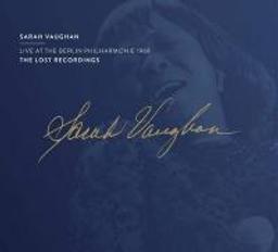Live at the Berlin Philharmonie 1969 / Sarah Vaughan, chant | Vaughan, Sarah. Chanteur