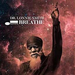 Breathe / Dr. Lonnie Smith, org. | Smith, Dr. Lonnie. Orgue Hammond