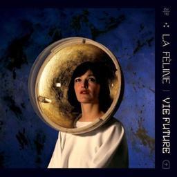 Vie future / La Féline, ens. voc. et instr. | Féline (La). Musicien