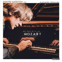 Ah ! Vous dirai-je... Mozart / Dimitri Naïditch trio, ens. instr. | Naïditch, Dimitri. Compositeur. Arrangeur. Piano