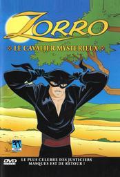 Zorro : Le cavalier mystérieux / Johnston McCulley, aut. adapté | McCulley, Johnston. Antécédent bibliographique