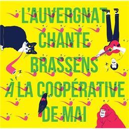 L'auvergnat chante Brassens à la Coopérative de mai / Georges Brassens, aut. adapté | Brassens, Georges. Personne honorée