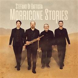 Morricone stories / Stefano di Battista, arr., saxo. | Di Battista, Stefano. Arrangeur. Saxophone