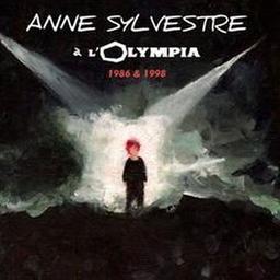 Anne Sylvestre à l'Olympia 1986 & 1998 / Anne Sylvestre, aut., comp., chant, guit. | Sylvestre, Anne. Parolier. Compositeur. Chanteur. Guitare