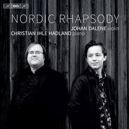 Nordic Rhapsody / Johan Dalene, vl. | Dalene, Johan. Violon