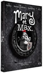 Mary et Max   Elliot, Adam. Metteur en scène ou réalisateur. Scénariste