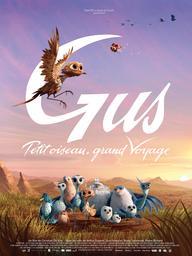 Gus : petit oiseau, grand voyage   De Vita, Christian. Metteur en scène ou réalisateur